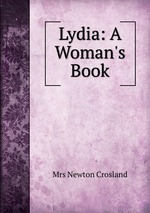 Lydia: A Woman`s Book