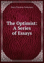 The Optimist: A Series of Essays