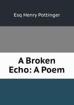A Broken Echo: A Poem