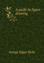 A guide to figure drawing