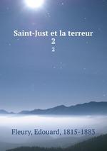 Saint-Just et la terreur. 2