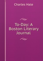 To-Day: A Boston Literary Journal