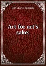 Art for art`s sake;
