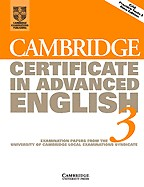 Cambridge Certificate in Advanced English 3. Student`s Book
