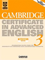 Cambridge Certificate in Advanced English 3. Teacher`s Book
