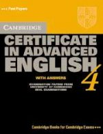 Cambridge Certificate in Advanced English 4. Student`s Book with answers