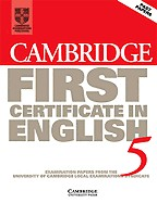 Cambridge First Certificate in English 5. Student`s Book