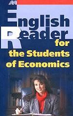 English Reader for the Students of Economics. Хрестоматия для изучающих экономику