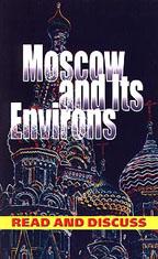 Moscow and lts Environs. Москва и её окрестности