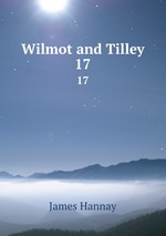 Wilmot and Tilley. 17
