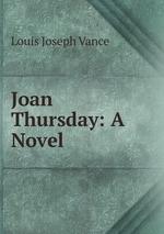 Joan Thursday: A Novel