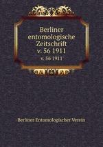Berliner entomologische Zeitschrift. v. 56 1911