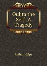 Oulita the Serf: A Tragedy