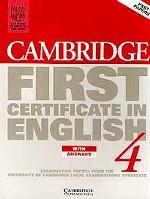 Cambridge First Certificate in English 4. with Answers