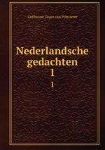 Nederlandsche gedachten.. 1