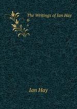 The Writings of Ian Hay. 6