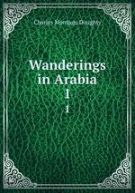 Wanderings in Arabia. 1