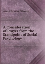 Of Prayer from the Standpoint of Social Psychology книга Anna Louise S…