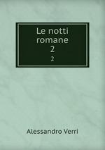 Le notti romane. 2