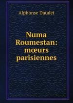 Numa Roumestan: murs parisiennes