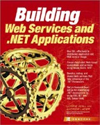 Building Web Services and.NET Applications: на английском языке