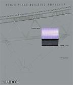 Renzo Piano Building Workshop. Volume 3