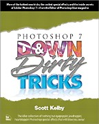 Photoshop 7 Down and Dirty Tricks. На английском языке