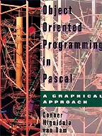 Object Oriented Programming in Pascal: A Graphical Approach