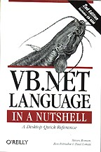 VB.NET Language in a Nutshell. A Desktop Quick Reference. 2-nd edition (+CD). На английском языке