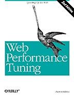 Web Performance Tuning. 2nd edition. На английском языке