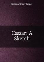 Csar: A Sketch