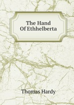 The Hand Of Ethhelberta