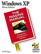 Windows XP Home Edition: The Missing Manual. На английском языке