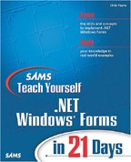 Sams Teach Yourself .NET Windows Forms in 21 Days. На английском языке