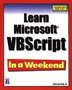 Learn Microsoft VBScript In a Weekend. На английском языке