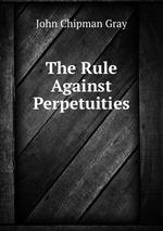 The Rule Against Perpetuities