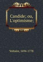 Candide; ou, L`optimisme;