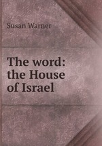The word: the House of Israel
