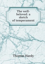 The well-beloved: a sketch of temperament
