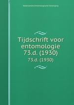 Tijdschrift voor entomologie. 73.d. (1930)