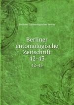 Berliner entomologische Zeitschrift. 42-43