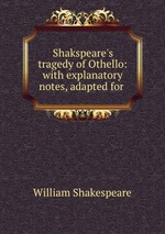 notes on tragedy and othello The tragedy of othello essay the tragedy of othello if one reads shakespeare's othello, he can come to the conclusion that it might be one notes on othello essay.