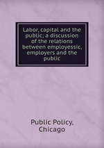 marxs notion of the relationship between the value of commodity and the required labor in a capitali Employment and pricing of inputs whether the input is labor, land, capital more narrow definitions might distinguish between.