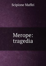 Merope: tragedia