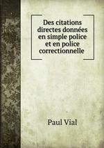 Des citations directes donnes en simple police et en police correctionnelle