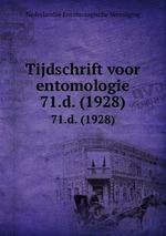 Tijdschrift voor entomologie. 71.d. (1928)