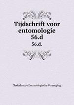Tijdschrift voor entomologie. 56.d