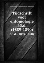 Tijdschrift voor entomologie. 33.d. (1889-1890)