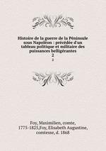Histoire de la guerre de la Peninsule sous Napoleon. T. 3