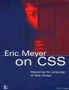 Eric Meyer on CSS. На английском языке